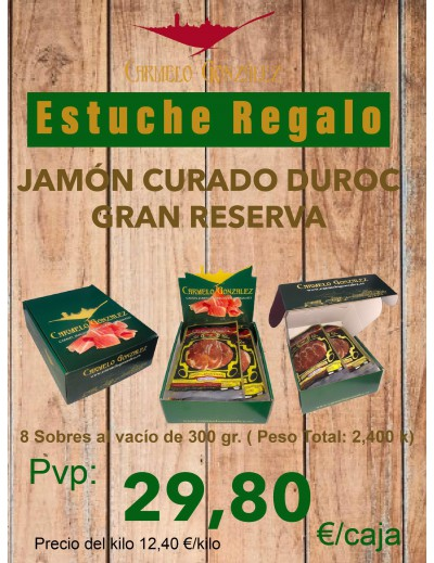 Loncheado elaborado de Jamón de Carmelo González Curado Duroc Gran Reserva de 8 Sobres al vacío de 300 gr./unid mas caja regalo